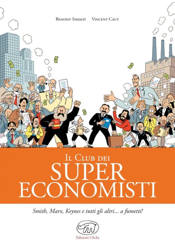 Il club dei super economisti