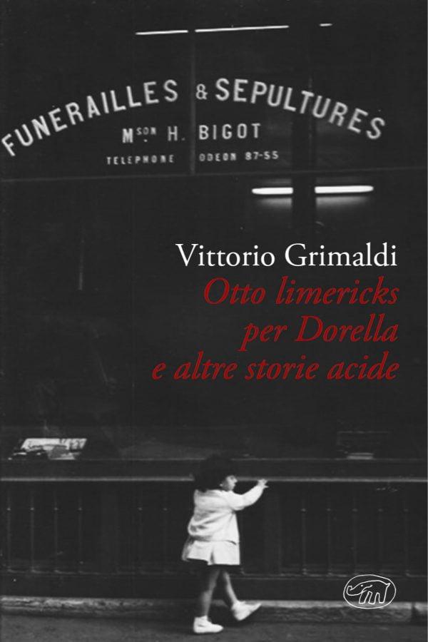 Otto Limericks per Dorella e altre storie acide