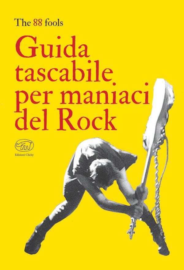 Guida tascabile per maniaci del Rock